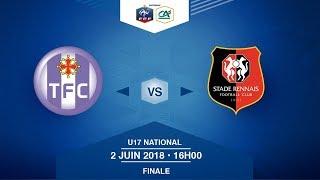 Finale U17 National I Toulouse FC / Stade Rennais FC - Samedi 2 Juin à 16h00