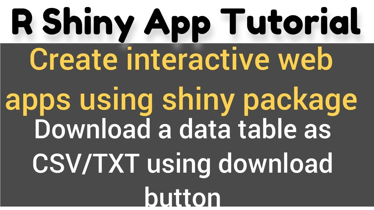R Shiny app tutorial # 11 - how to download table data in shiny – CSV, TXT,  DOC format
