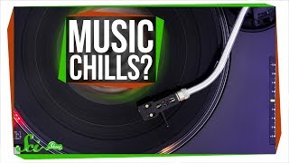 Why Does Music Give Us Chills?
