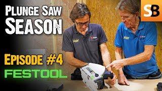 Festool TSC 55 REB Cordless Plunge Saw - Episode 4