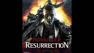 Painkiller Resurrection- Battle Song_1 Full