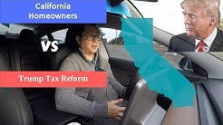 Trump Tax Reform Affects California Homeowners