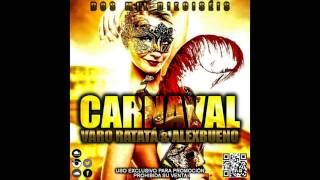 02. Carnaval 2016 - Varo Ratatá & AlexBueno