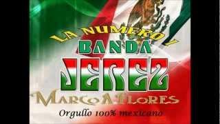 La #1 Banda Jerez - Mix