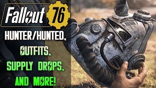 FALLOUT 76 Info Dump: Hunter/Hunted Mode, Outfits, Supply Drops, & MORE!