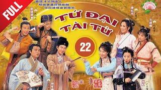 Bốn Chàng Tài Tử 22/52 (tiếng Việt);  DV chính: Trương Gia Huy, Âu Dương Chấn Hoa ; TVB/2000