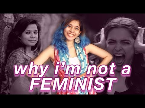 Why I'm NOT a Feminist Anymore // Equalist Aastha
