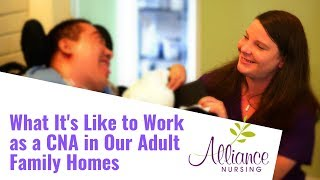 What It's Like to Work as a CNA in Our Adult Family Homes