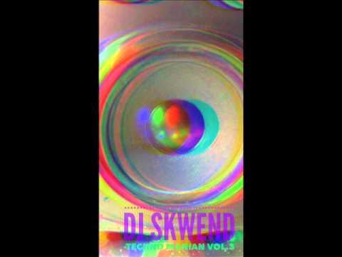Dj Skwend-Techno Manian vol.3