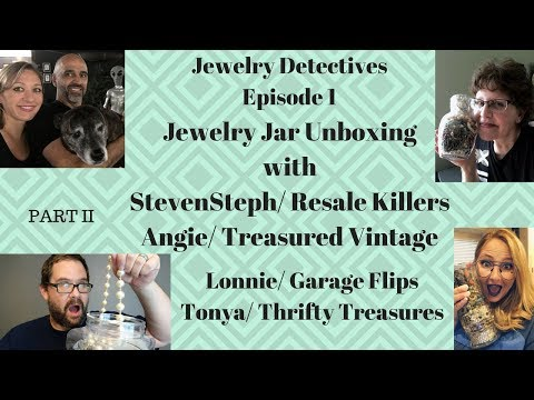 Jewelry Detectives Jewelry Jar Unboxing with StevenSteph Resale Killers Episode 1 Part II