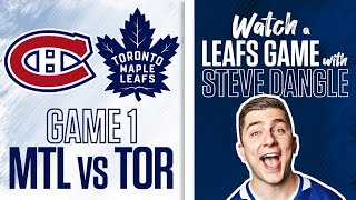Re-Watch Toronto Maple Leafs vs. Montreal Canadiens Game 1 LIVE w/ Steve Dangle