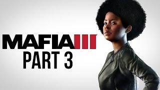 Mafia 3 Gameplay Walkthrough Part 3 - CASSANDRA (PS4/Xbox One) #Mafia3