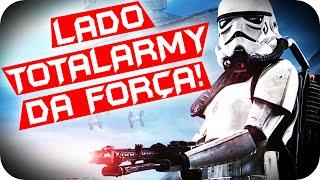 Star Wars Battlefront - AGORA VOAMOS! LADO TOTALARMY DA FORÇA!