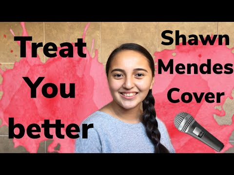 Treat You Better - Shawn Mendes Cover