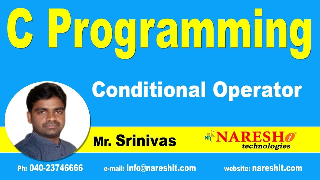 Conditional Operator in C | C Language Tutorials | Mr.Srinivas