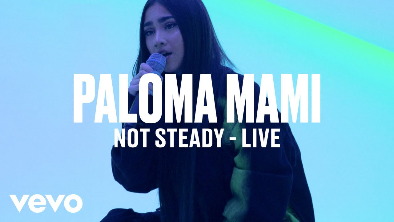 Paloma Mami — «Not Steady» (Live) | Vevo DSCVR