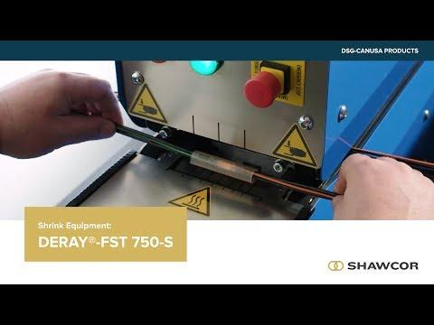 DERAY®-FST 750-S