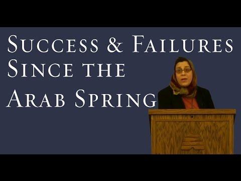 Successes & Failures Since the Arab Spring - Amaney Jamal