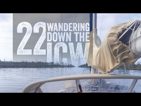 Sailing to the Bahamas Wandering Down the ICW Alligator River Escape 22