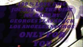 LOS ANGELES NEGROS MIX 100 % LOVE DISC JOCKEY OF THE DISK MY BABY BY GEORGES FLASHBACK