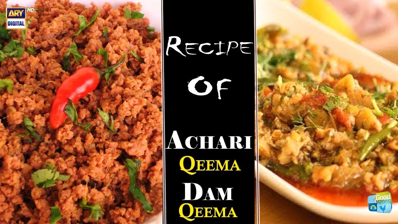 How To Make Achari Qeema And Dam Ka Qeema - Dr.Batool