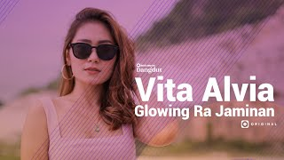 Vita Alvia - Glowing Ra Jaminan