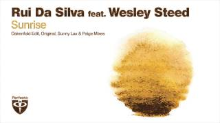 Rui Da Silva feat. Wesley Steed - Sunrise (Sunny Lax Remix)