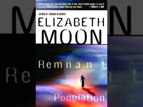 Remnant Population By Elizabeth Moon Auidobook