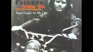 John Fogerty - Sugar-Sugar, In My Life