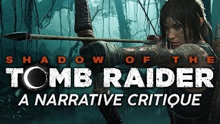 HUGE Missed Potential | Shadow of the Tomb Raider - A Narrative Critique