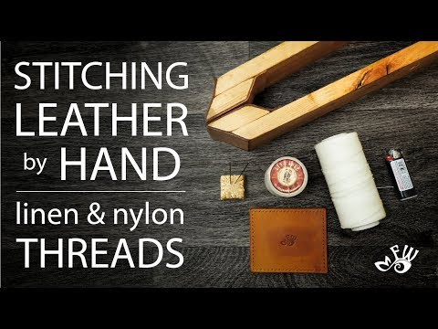Stitching Leather by Hand (Tutorial) Linen & Nylon Threads (Full HD)