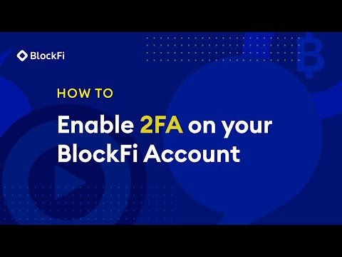 BlockFi Two-Factor Authentication (2FA)