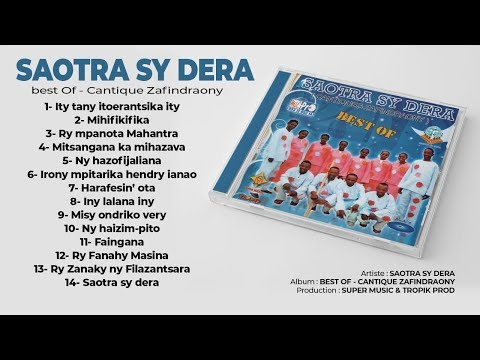 BEST OF - CANTIQUE ZAFINDRAONY by SAOTRA SY DERA (Full Album - Audio)