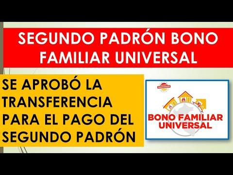 SEGUNDO PADRÓN BONO FAMILIAR UNIVERSAL| APRUEBAN TRANSFERENCIA PARA EL PAGO DEL SEGUNDO PADRÓN