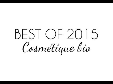 BEST OF 2015 - Cosmétique Naturel et Bio