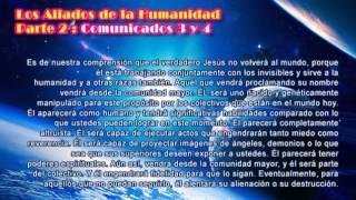 LOS ALIADOS DE LA HUMANIDAD (2ª PARTE) Comunicados 3 y 4