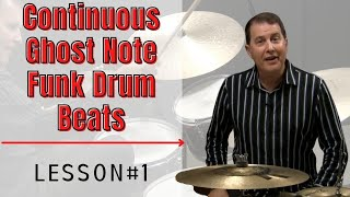 Continuous Ghost Notes Part 1 - FUNK Drum Lessons with John X