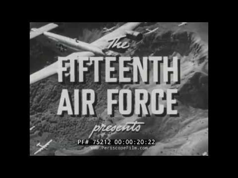 FIFTEENTH AIR FORCE RAID ON PLOESTI  WWII DOCUMENTARY RONALD REAGAN 75212