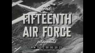 FIFTEENTH AIR FORCE RAID ON PLOESTI  WWII DOCUMENTARY RONALD REAGAN 75212
