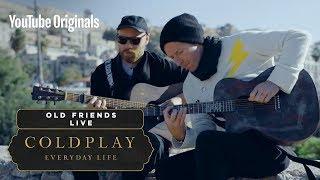 Coldplay - Old Friends (Live in Jordan)