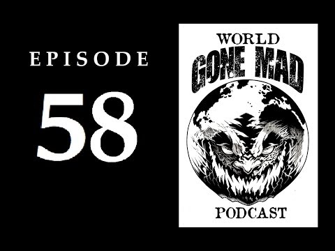 "WORLD GONE MAD PODCAST : Ep.58 - ""Thoughts Are Things"" with Prentice Mulford Pt.1 (of 12)"
