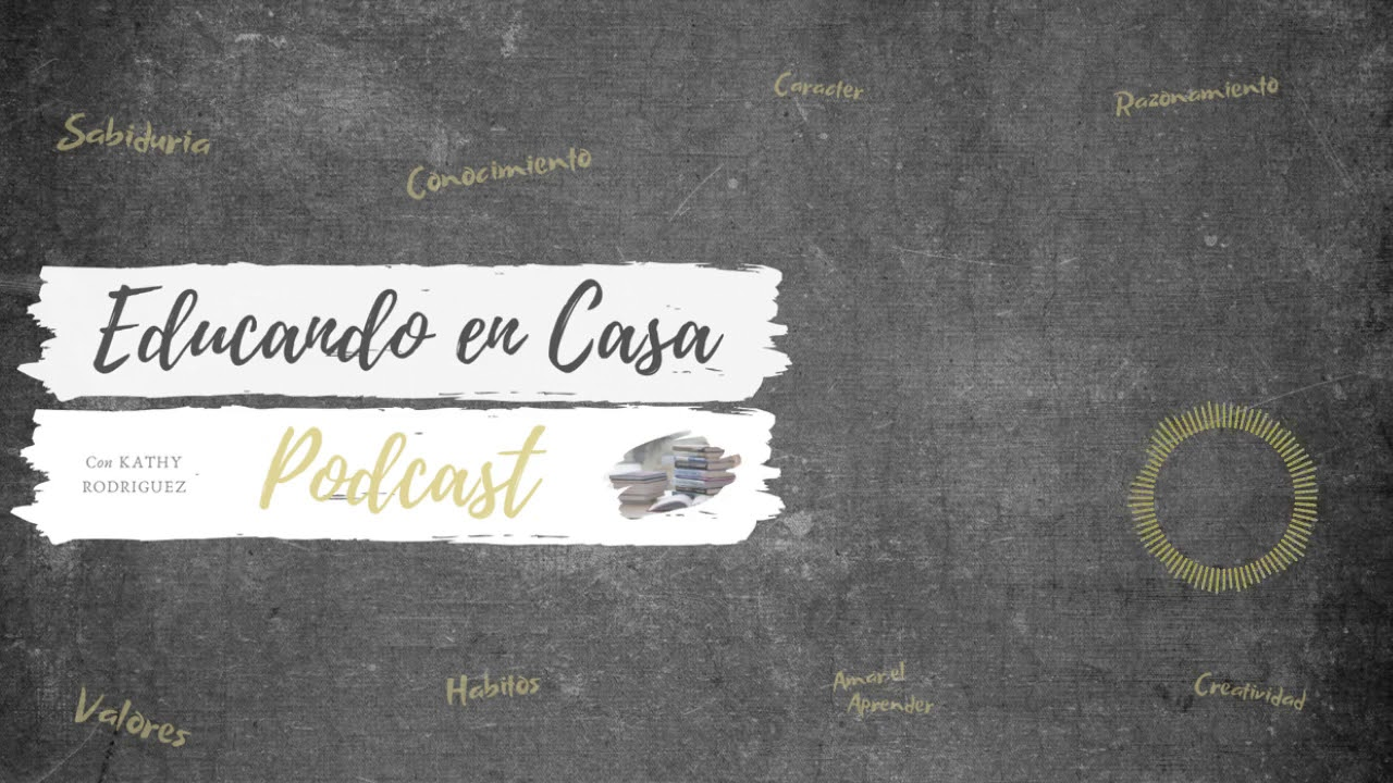 Episodio #24 - Entrevista a Katie Hornor  | Educando En Casa Podcast I