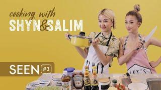 SEEN#3 Cooking with Shyn & Salim Suon Xao Chua Ngot
