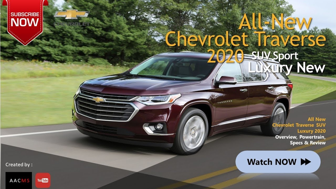 All New 2020 Chevrolet Traverse Suv New This Is Luxury Suv