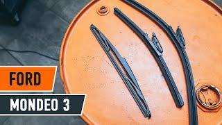 Reemplazar Plumas limpiaparabrisas FORD MONDEO: manual de taller