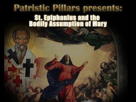 St. Epiphanius & the Bodily Assumption of Mary
