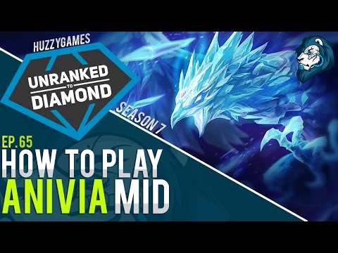 HOW TO PLAY ANIVIA - Unranked to Diamond - Episode 65