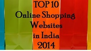 Top 10 Online Shopping Websites in India 2014