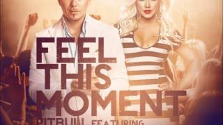 Feel This Moment (Radio Edit) - Pitbull Feat. Christina Aguilera