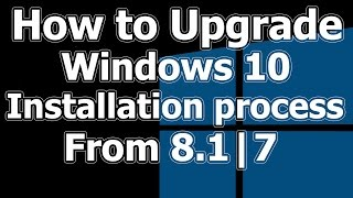 Upgrade Windows 10 from 8.1 Installation Process How To